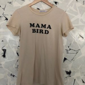 The Bee & The Fox MAMA BIRD Tee